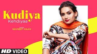 Kudiya Kehdiya| Navneet Maan Lyrics