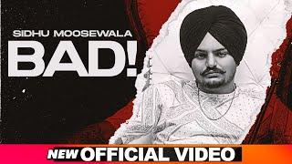 Bad| Sidhu Moose Wala Lyrics