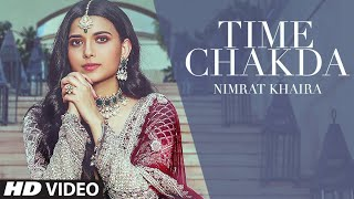 Time Chakda| Nimrat Khaira Lyrics