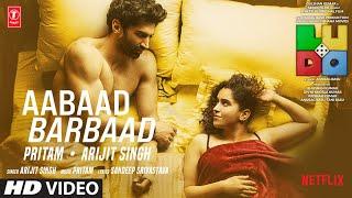 Aabaad Barbaad| Arijit Singh Lyrics