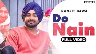 Do Nain| Ranjit Bawa Lyrics