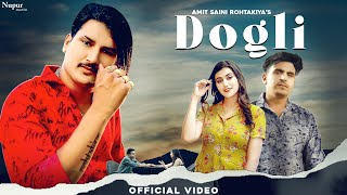 Dogli| Amit Saini Rohtakiya Lyrics