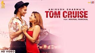 Tom Cruise| Anirudh Sharma Lyrics