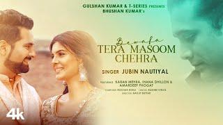 Tera Masoom chehra| Jubin Nautiyal Rochak Kohli Lyrics