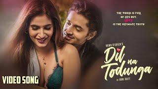 Dil Na Todunga| Abhi Dutt Lyrics