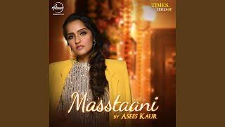 Masstani Female version| Asees Kaur Lyrics