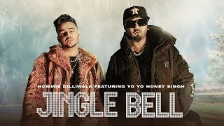Jingle bell| Yo yo honey Singh hommie Dilliwala Lyrics