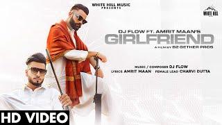 Girlfriend| Amrit Maan Lyrics