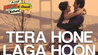 Tera Hona Laga Hoon Hindi English| Atif Aslam Lyrics