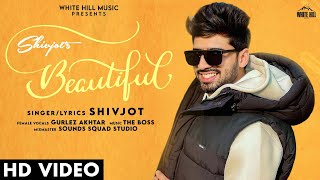 Beautiful | Shivjot ft Gurlej Akhtar Lyrics