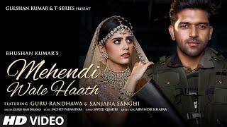 Mehendi Wale Haath Hindi English  Guru Randhawa Lyrics