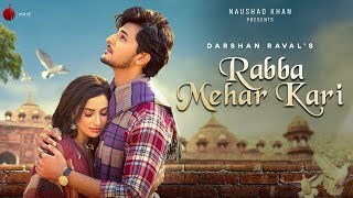 Rabba Mehar Kari Hindi| Darshan Raval Lyrics