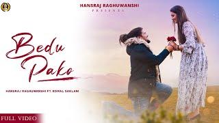 Bedu Pako| Hansraj Raghuvanshi Lyrics