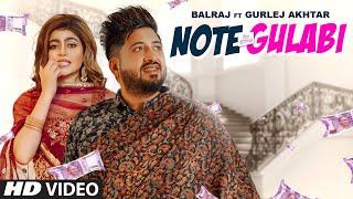 Note Gulabi| Balraj Gurlez Akhtar Lyrics