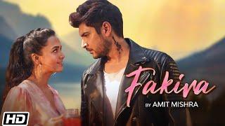 Fakira| Amit Mishra Lyrics