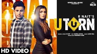 U Turn| R Nait Shipra Goyal Lyrics