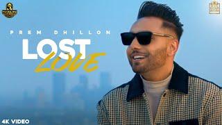 Lost Love  Prem Dhillon Lyrics