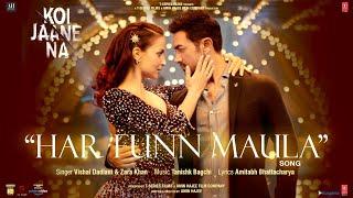 Har Funn Maula| Vishal Dadlani Zara Khan Lyrics