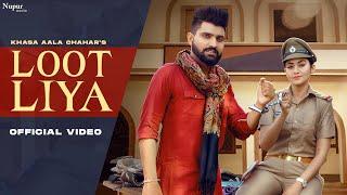 Loot Liya  Khasa Aala Chahar Lyrics