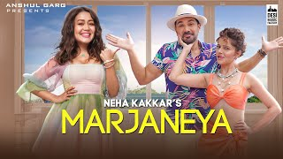 Marjaneya| Neha kakaar Lyrics