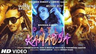 Patli Kamariya Sukh E| Tanishk Bagchi Lyrics
