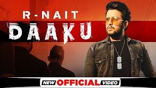 Daaku| R Nait Lyrics
