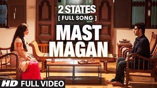 मस्त मगन Mast Magan  Arijit Singh Lyrics