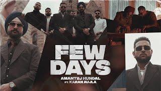 Few Days  Karan Aujla Lyrics