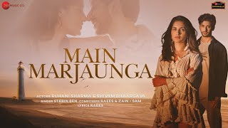 Main Marjaunga Hindi| Stebin Ben Lyrics