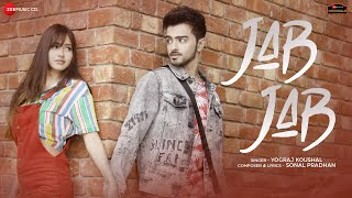 Jab Jab| Yograj Koushal Lyrics
