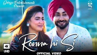 Ronna Hi Si| Ranjit Bawa Lyrics