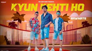 Kyun Kehti Ho| Rawmats Lyrics