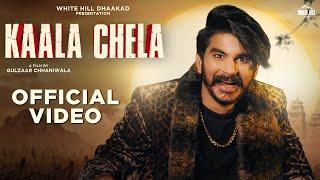 Kaala Chela| Gulzaar Chhaniwala Lyrics