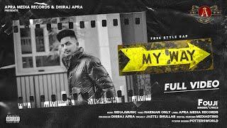 My Way| Fouji Saini Lyrics