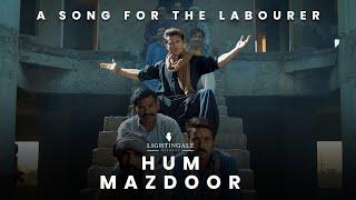 Hum Mazdoor| Ali Zafar Lyrics