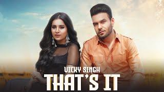 That's It| Vicky Singh Simar Kaur Lyrics