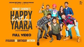 Happy Birthday Yaara| Himmat Sandhu Lyrics