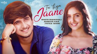 Tu Kya Jaane| Jyotica Tangri Lyrics