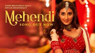 Mehendi Hindi| Dhvani Bhanushali Vishal Dadlani Lyrics