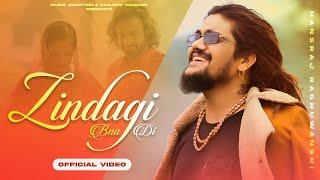 Zindagi Bna Di| Hansraj Raghuvanshi Lyrics