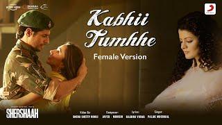 Kabhi Tumhhe Female Version  Palak muchhal Lyrics