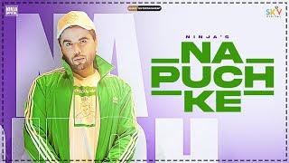 Na Puch Ke  Ninja Lyrics